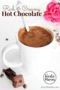 Rich & Creamy Hot Chocolate www.bestofthislife.com #FoodieMamas