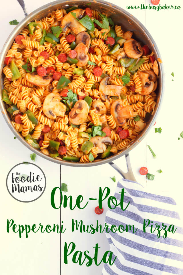 One-Pot Pepperoni Mushroom Pizza Pasta - Chrissie Baker | The Busy Baker