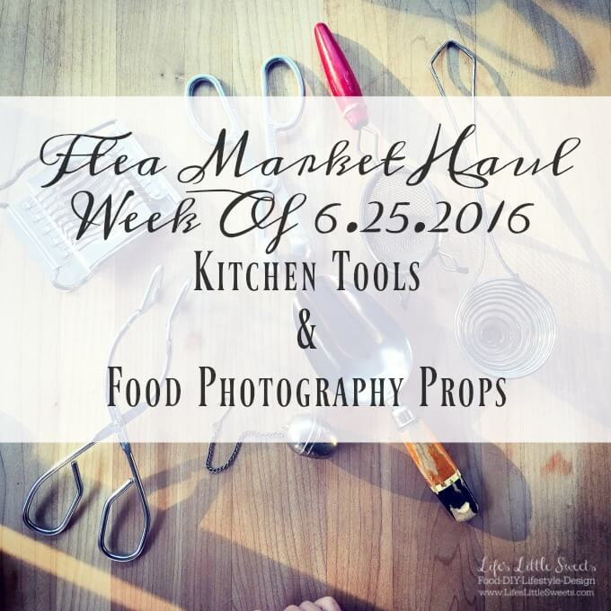 This is my Flea Market Haul for the Week Of 6.25.2016. Check out the 7 Kitchen Tools & Food Photography Props I found…and what we paid!
