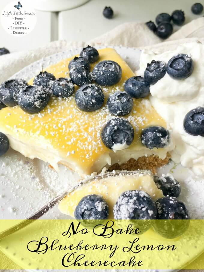 This No Bake Blueberry Lemon Cheesecake is a fresh, tangy, and sweet ...