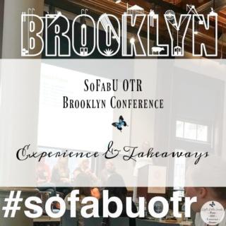 SoFabU OTR Brooklyn Conference #SoFabUOTR