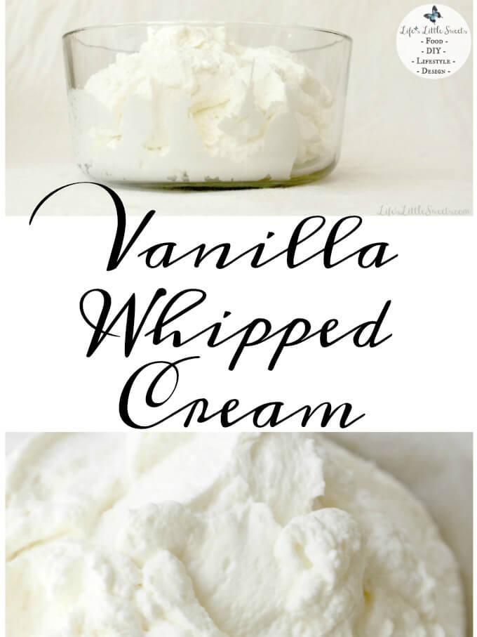 21 Valentine's Day Recipes | Vanilla Whipped Cream www.LifesLittleSweets.com