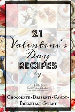 21 Valentine's Day Recipes www.LifesLittleSweets.com