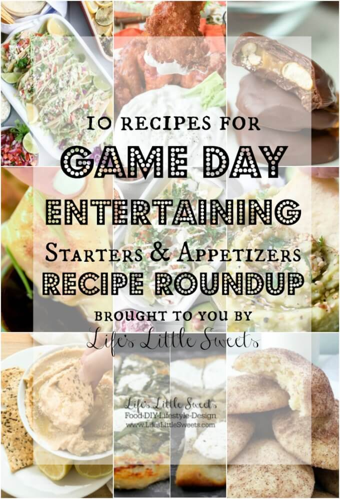 Game Day Entertaining Starters and Appetizers Recipe Roundup