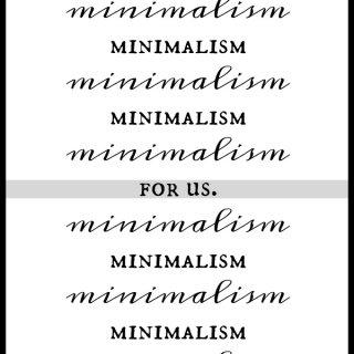 Minimalism For Us