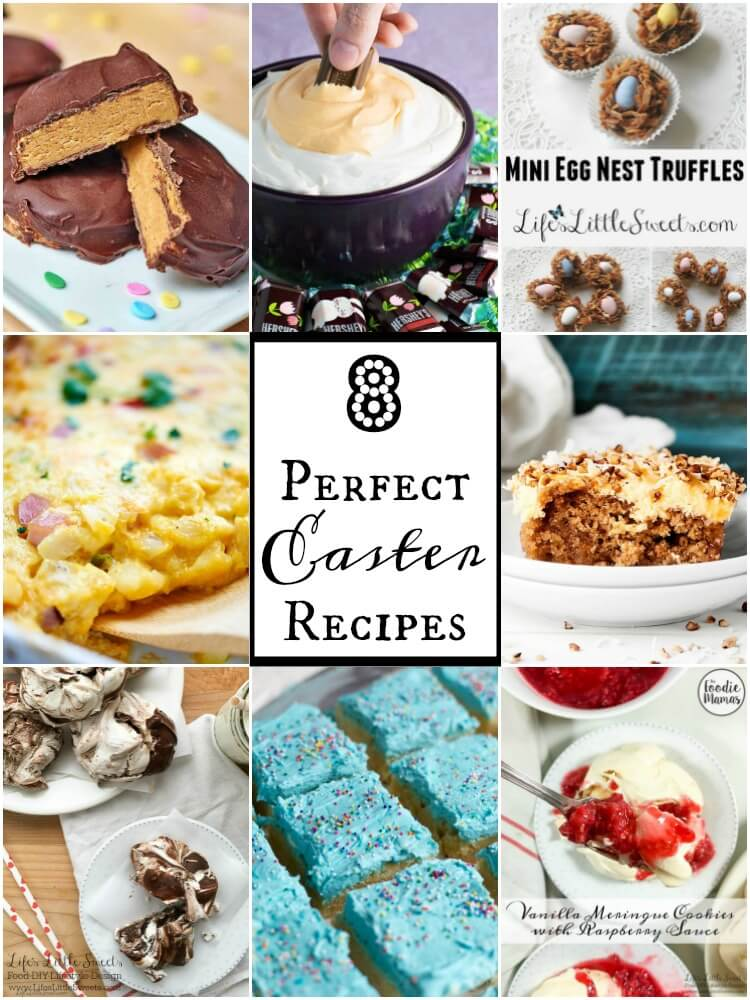 8 Perfect Easter Recipes