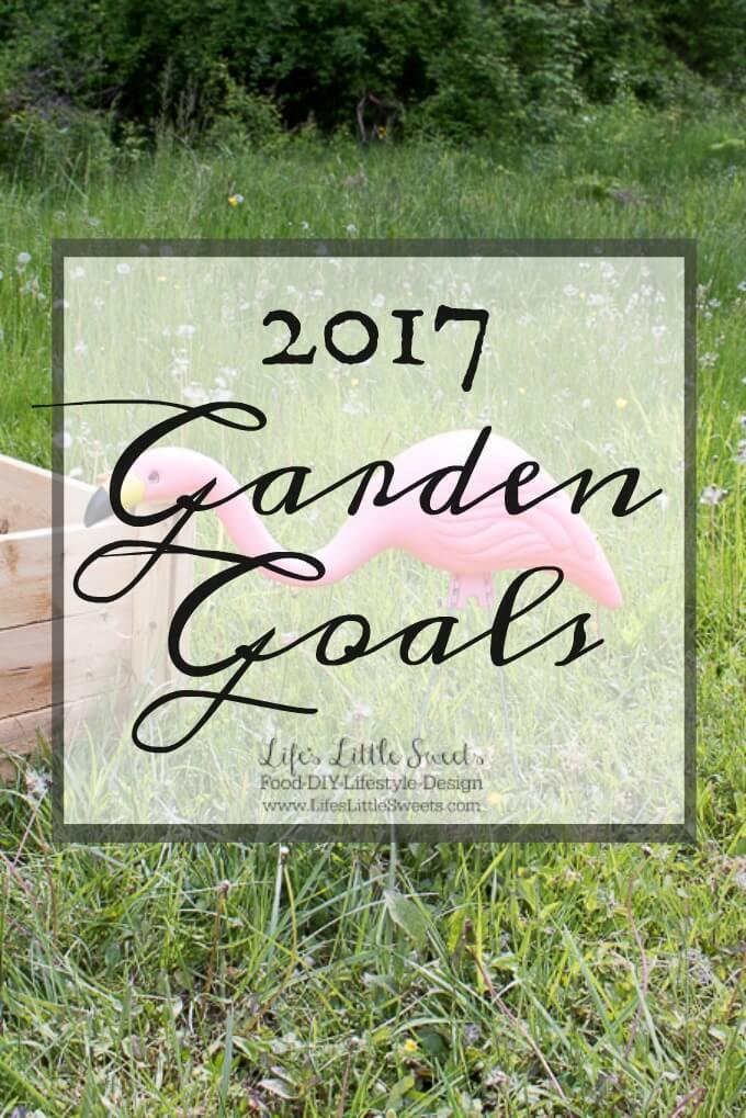 2017 Garden Goals