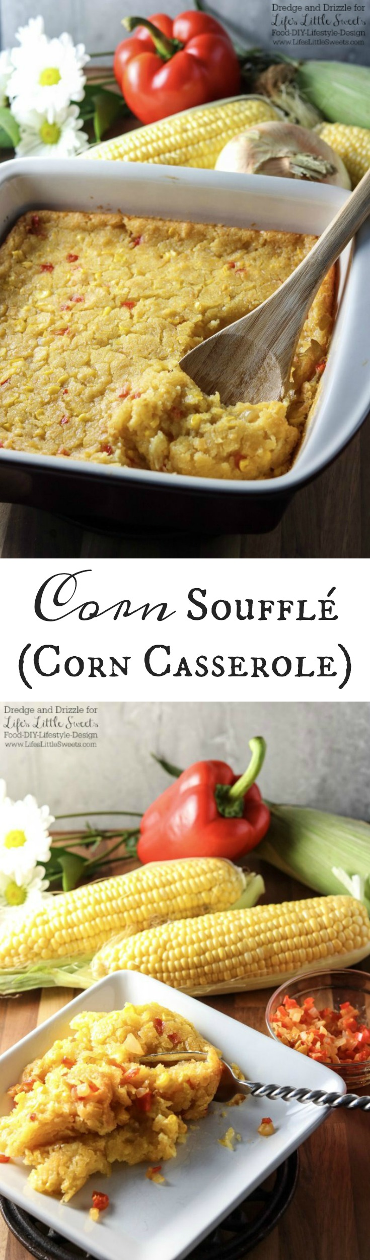 If there were a non-traditional dessert you could eat right along with a meal, this Corn Soufflé would be it. It's creamy and sweet and uses corn three ways; fresh corn right off the cob, creamed corn, and corn meal. Corn Soufflé is the perfect side dish to a cookout, weeknight dinner, or holiday meal. Little nuggets of onion and sweet red bell pepper give it even more fresh-from-the-garden flavors. Dredge and Drizzle for www.lifeslittlesweets.com