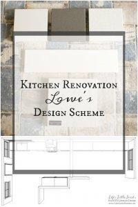 Kitchen Renovation Lowe's Design Scheme www.LifesLittleSweets.com