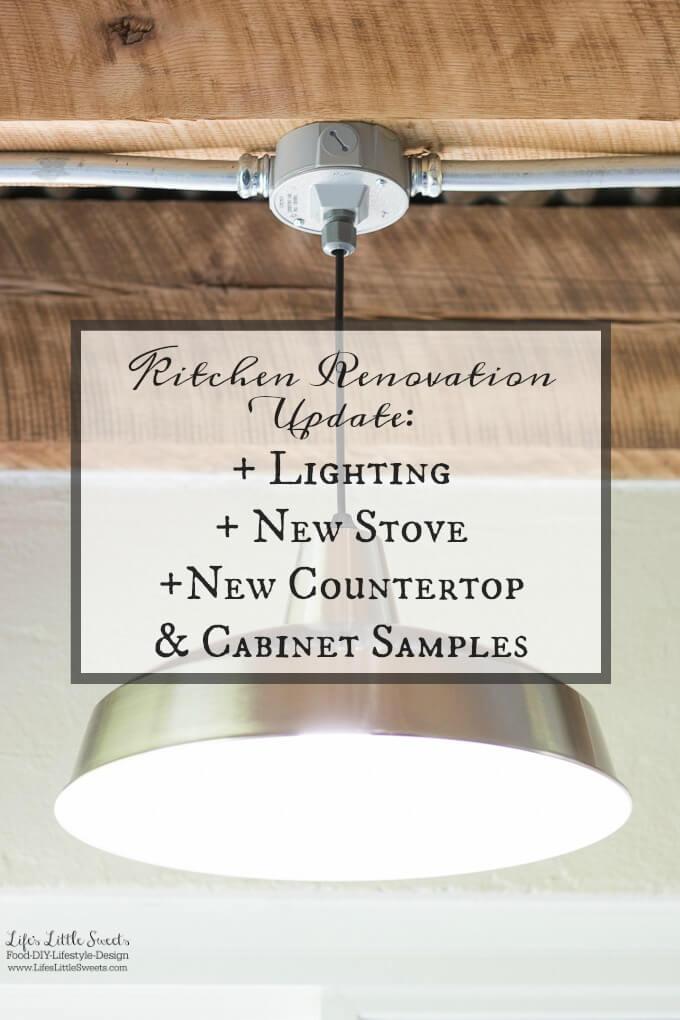 Kitchen Renovation Update Lighting New Stove Countertop Samples www.lifeslittlesweets.com