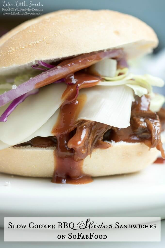 Slow Cooker BBQ Slider Sandwiches on SoFabFood www.lifeslittlesweets.com Sara Maniez