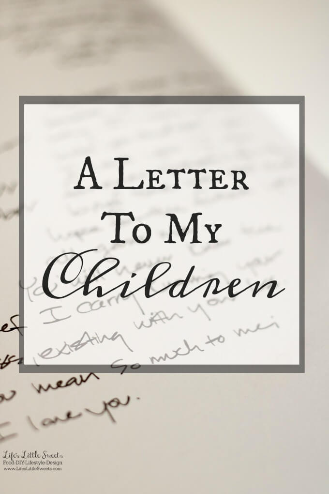 A Letter to My Children - I want to share about my path to motherhood and the 4 pregnancies that defined that path. I realize I can not jump into talking about one without addressing them all first to be fair and for context. #motherhood #pregnancy #family #pregnancyloss www.lifeslittlesweets.com