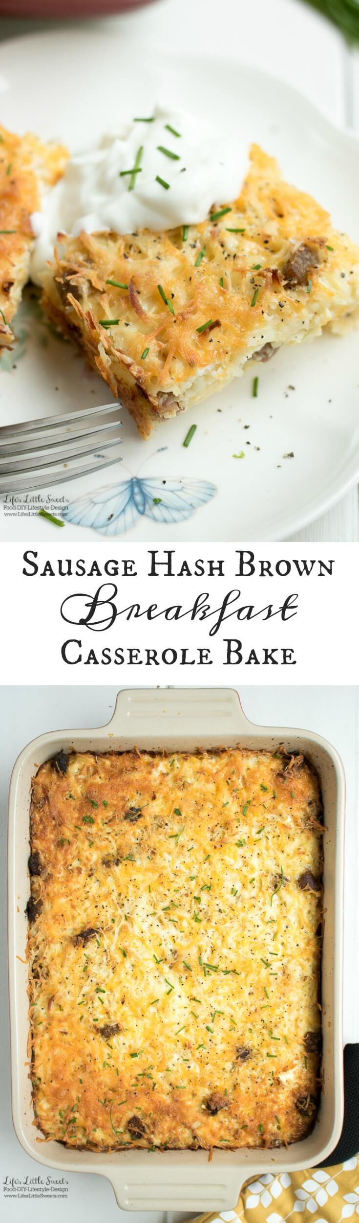 This savory and satisfying Sausage Hash Brown Breakfast Casserole Bake has sausage, hash browns, cheese and eggs. It's perfect for any breakfast or brunch gathering! (12 slices). www.lifeslittlesweets.com