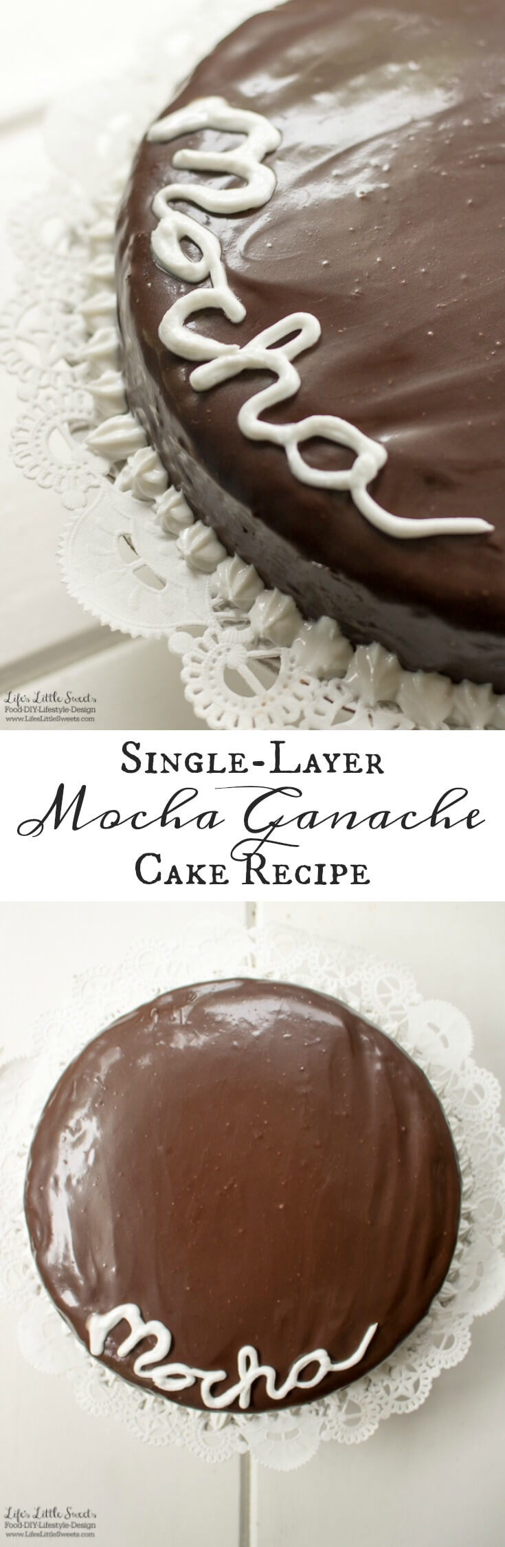 This Single-Layer Mocha Ganache Cake Recipeis a from scratch cake recipe that is easy to make. Topped with creamy and smooth mocha ganache, this mocha cake recipe is perfect for any occasion (12 slices). www.lifeslittlesweets.com