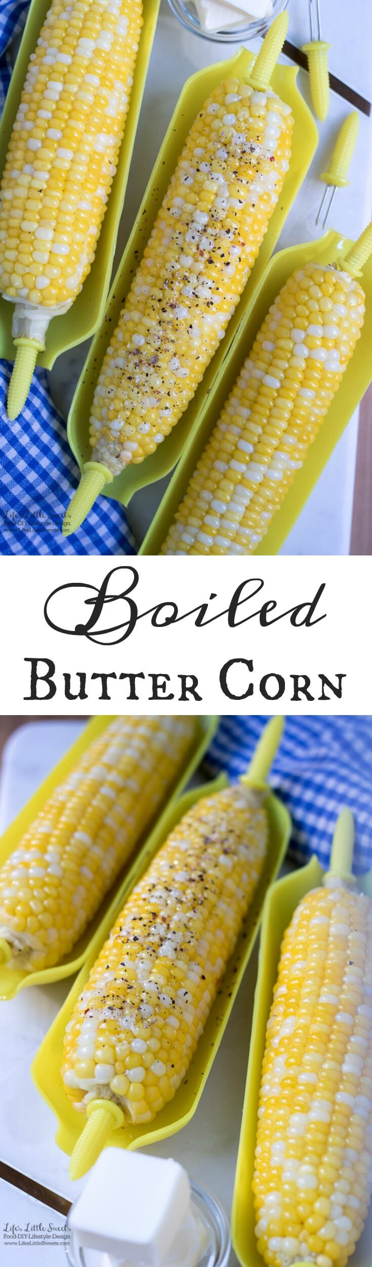 Boiled Butter Corn is sweet, savory and a true sign of Summer! Enjoy this classic way to enjoy corn at any Summer gathering. Cooks in 5 minutes!