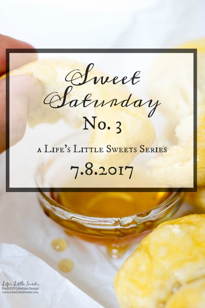 Sweet Saturday #3 - 7.8.2017 -Welcome toSweet Saturday Serieswhere I bring you news & entertainment from the interwebs – pluslifeand anything in between. #LLSSweetSaturday