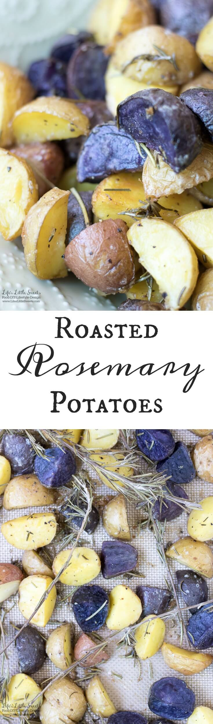 These Roasted Rosemary Potatoes are a savory, aromatic and delicious side dish to go with your meal or have them over a fresh salad. (vegan option) www.lifeslittlesweets.com