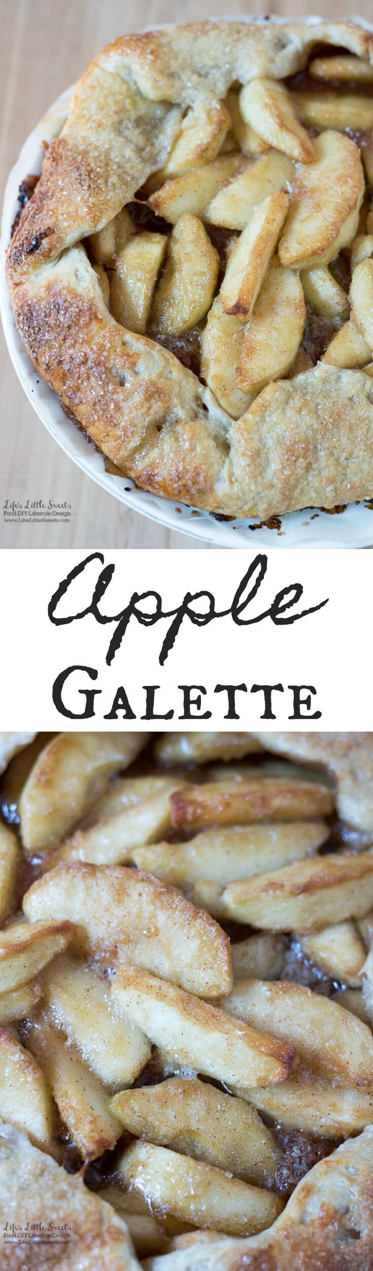This Apple Galette recipe is sweet, crisp and perfect for Fall. Enjoy a slice with a scoop of vanilla ice cream! (6-8 servings) www.lifeslittlesweets.com