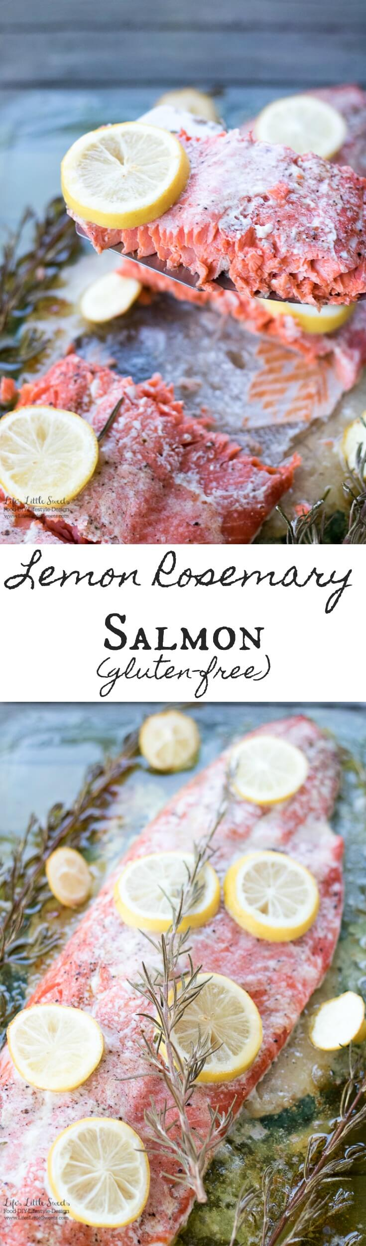 Lemon Rosemary Salmon is a bright, simple, savory and delicious Salmon recipe. (serves 4-6) www.lifeslittlesweets.com