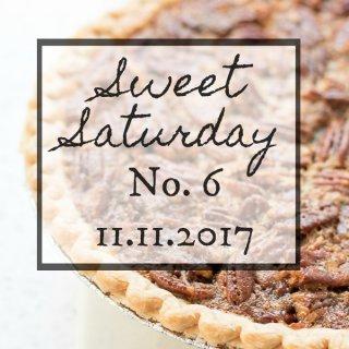 Sweet Saturday 6 - 11-11-2017