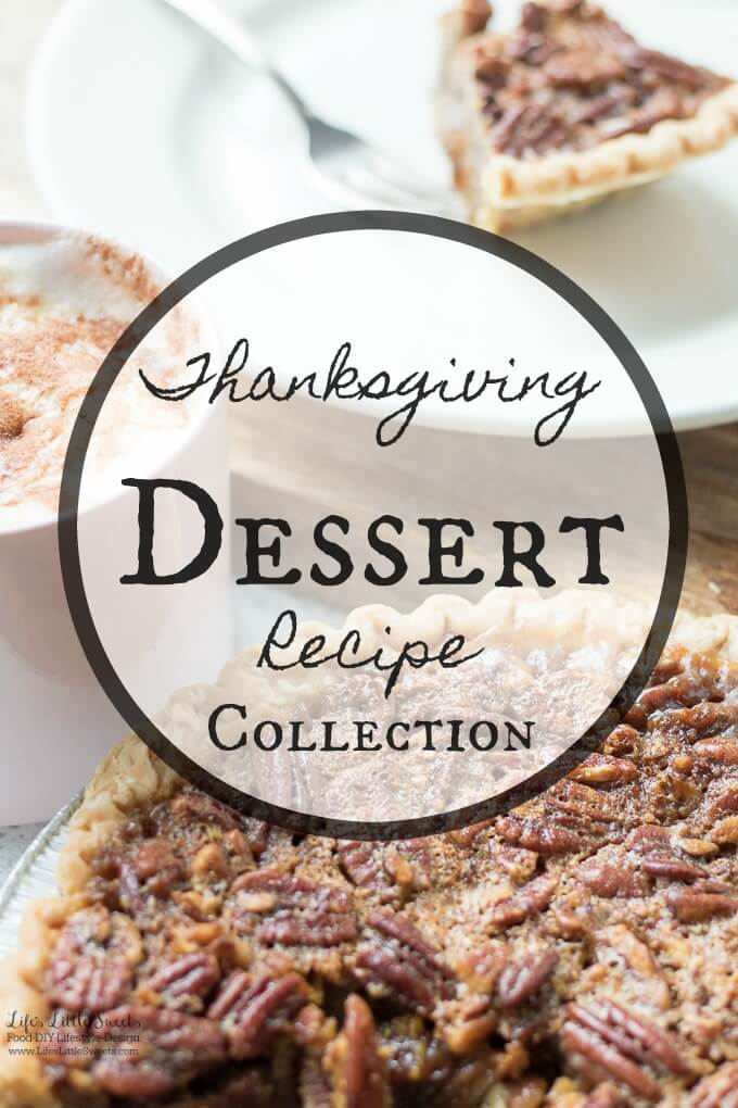 Thanksgiving Dessert Recipe Collection - Here are many Thanksgiving dessert recipes perfect for any Thanksgiving for Friendsgiving gathering. Check out the recipe collection! #Thanksgiving #recipes #dessert