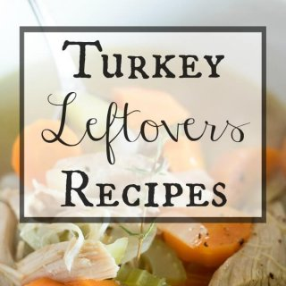 Turkey Leftovers Recipes