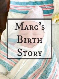 Marc's Birth Story