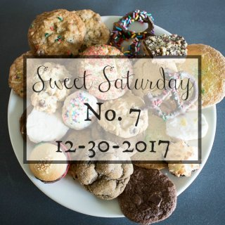 Sweet Saturday #7 12-30-2017