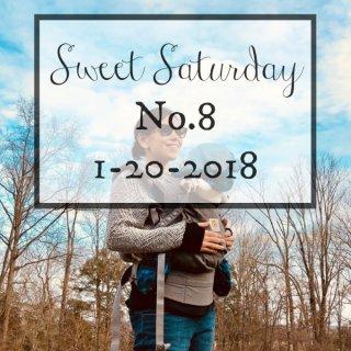 Sweet Saturday #8-1-20-2018