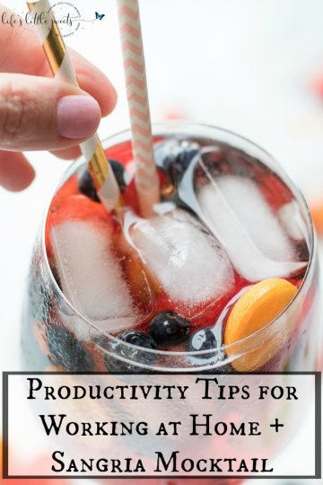 Productivity Tips for Working at Home Sangria Mocktail