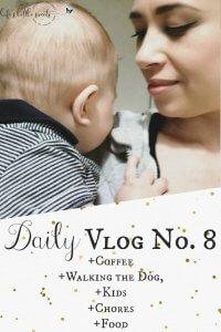 Daily Vlog No. 8