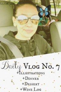 Daily Vlog No. 7