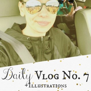 Daily Vlog No. 7