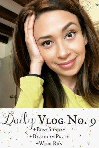 Daily Vlog No. 9