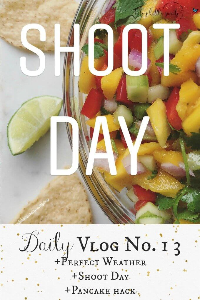 Daily Vlog No. 13 - Perfect Weather, Shoot Day, Dishes, Pancake hack. #vlog #vlogger #momlife #blog #blogger #foodphotographer