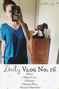 Daily Vlog No. 16
