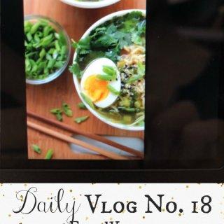 Daily Vlog No. 18