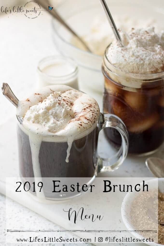2019 Easter Brunch Menu - I'm sharing our planned menu for our Easter Brunch this year! #Easter #brunch #2019 #dinner #holiday
