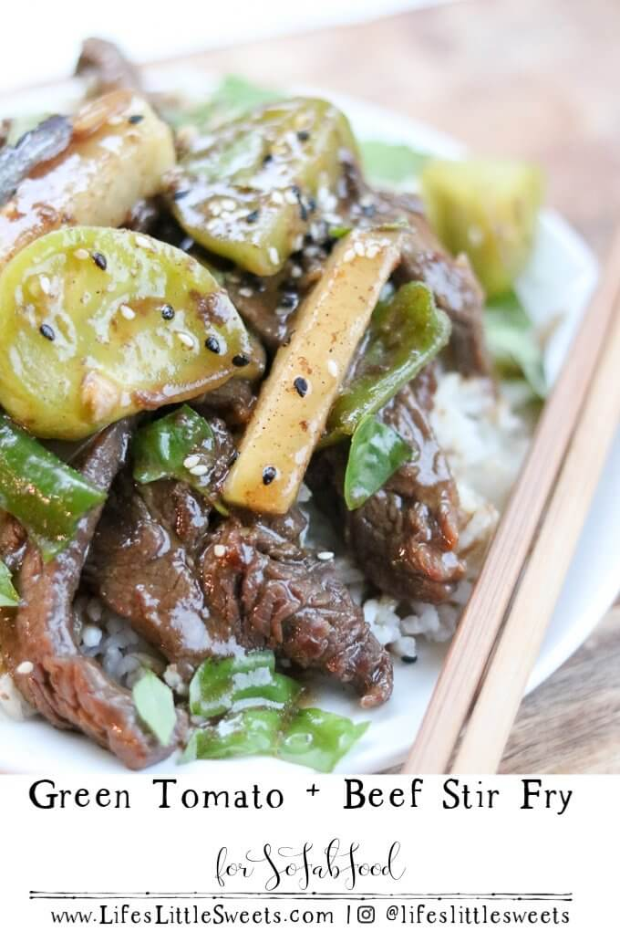 A restaurant-quality meal in 30 minutes, this Green Tomato and Beef Stir Fry uses tender beef, green tomatoes, Kohlrabi (a healthy root vegetable), Shishito peppers, and onions in a savory brown sauce and topped with tuxedo sesame seeds and fresh basil. #sofabfood @Sofabfood #dinner #stirfry #recipe #savory