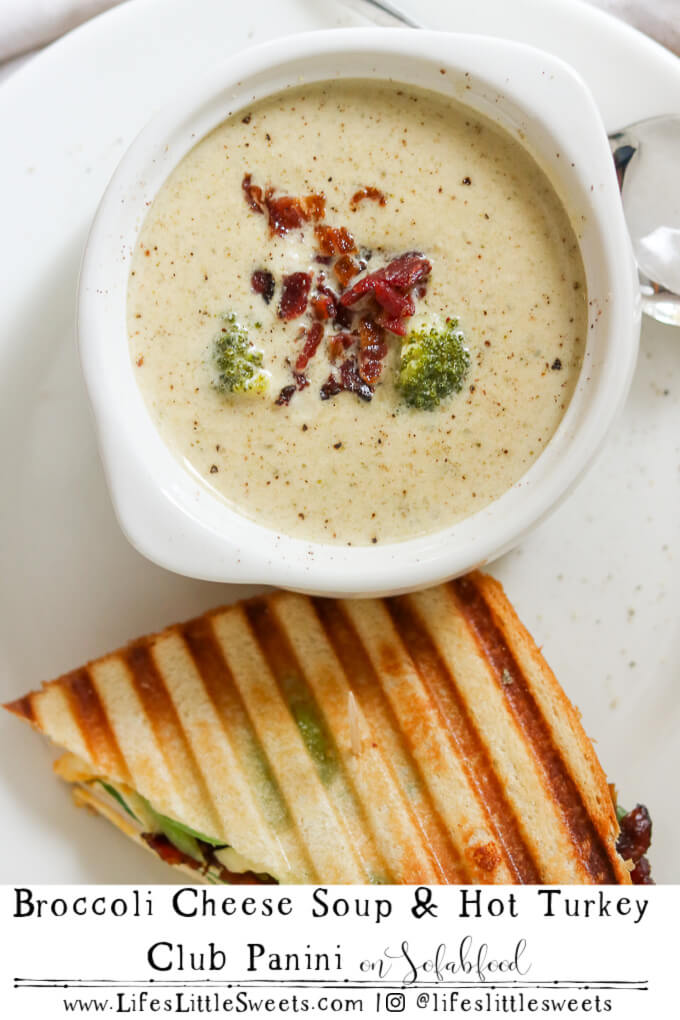 Broccoli Cheese Soup & Hot Turkey Club Panini on Sofabfood